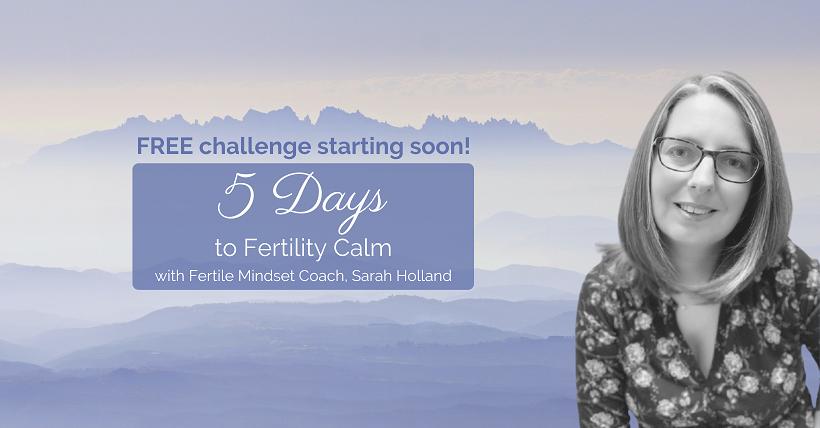 5 Days to Fertility Calm